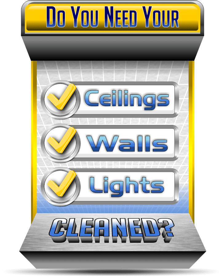 High Structure Cleaning Services Company for High Structure Cleaning Services in Alabama Do you need your Ceilings, Walls, or Lights Cleaned
